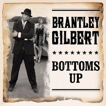brantley-gilbert-bottoms-up