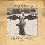 miranda-lambert-weight-of-these-wings